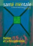 SANTE MENTALE, (253) - 2020 - Délire et schizophrénie